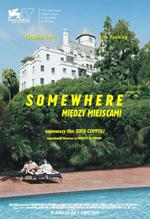 Somewhere. Między miejscami