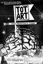 Totart, czyli odzyskiwanie rozumu